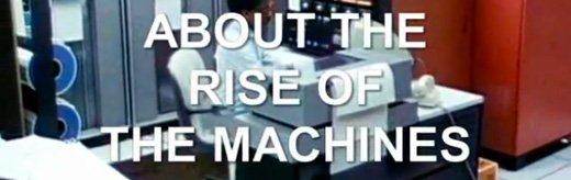 Rise of Machines Feature