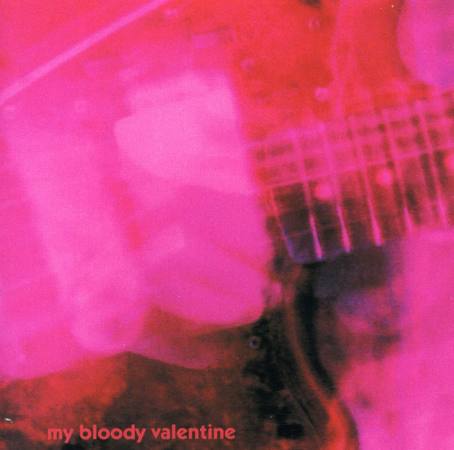 My Bloody Valentine -- Loveless (1991)